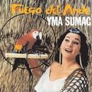 Fuego Del Ande (World)/Yma Sumac