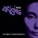 Rising Mixes/Yoko Ono