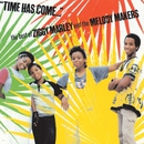 Time Has Come: The Best Of Ziggy Marley And The Melody Makers/Ziggy Marley & The Melody Makers