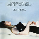 Karen Mantler And Her Cat Arnold Get The Flu/Karen Mantler