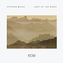 East Of The Night/Stephan Micus