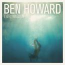 Every Kingdom/Ben Howard
