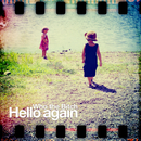 Hello again/Who the Bitch