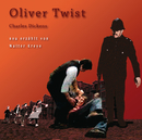 Oliver Twist/Charles Dickens