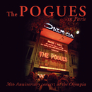 The Pogues In Paris - 30th Anniversary Concert At The Olympia/The Pogues