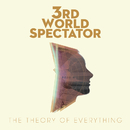 The Theory of Everything/3rd World Spectator