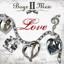 BOYZ II MEN/LOVE/Boyz II Men