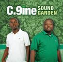 Sound Garden/C.9INE
