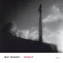 Trinity/Mat Maneri