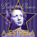 A Estrela/Dalva De Oliveira