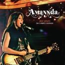 Amannda (Ao Vivo em Campo Grande)/Amannda