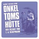 Onkel Toms Hütte/Harriet Beecher-Stowe