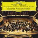 ヴェルディ:序曲集/Berliner Philharmoniker, Claudio Abbado