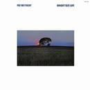 ブライト・サイズ・ライフ/Pat Metheny