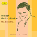 Early Recordings on Deutsche Grammophon/Dietrich Fischer-Dieskau