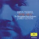 カタログの歌~オペラ・アリア集/Bryn Terfel, Metropolitan Opera Orchestra, James Levine