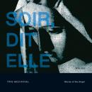 SOIOR, DIT ELLE(14世紀ポリフォニーによるミサ)/Trio Mediaeval