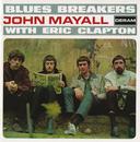 ジョン・メイオール&ザ・ブルースブレイカーズ・ウィズ・エリック・クラプトン (スペシャル・エディション)/John Mayall & The Bluesbreakers, Eric Clapton