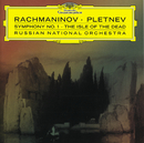 Rachmaninov: Symphony No.1; The Isle of Dead/Russian National Orchestra, Mikhail Pletnev