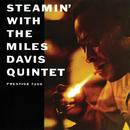 スティーミン/The Miles Davis Quintet