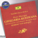 マスカーニ:歌劇<カヴァレリア・ルスティカーナ>/Orchestra del Teatro alla Scala di Milano, Herbert von Karajan