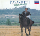 マティナータ~イタリア名歌集/Luciano Pavarotti, New Philharmonia Orchestra, Piero Gamba