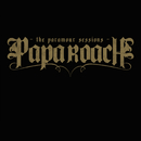 The Paramour Sessions (International Version)/Papa Roach