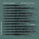 ヒリヤード・ソングブック/The Hilliard Ensemble