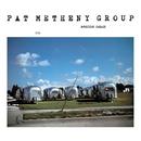 アメリカン・ガレージ/Pat Metheny Group