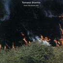 TOMASZ STANKO/FROM T/Tomasz Stanko