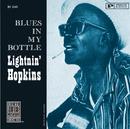 Blues In My Bottle (Remastered)/Lightnin' Hopkins