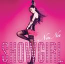 SHOW GIRL/NaNa