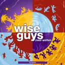 Zwei Welten komplett/Wise Guys