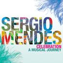 セレブレーション!~アニヴァーサリー・ベスト/Sergio Mendes