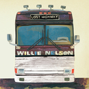 LOST HIGHWAY/Willie Nelson