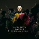 Nou Pas Bouger/Salif Keita