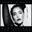 Night Light (The Remixes)/Jessie Ware