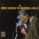 イン・ヨーロッパ VOL.2/Eric Dolphy