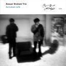 ANOUAR BRAHMEN TRIO//Anouar Brahem Trio