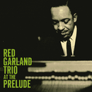 At The Prelude/Red Garland Trio