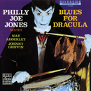 Blues For Dracula/Philly Joe Jones Sextet