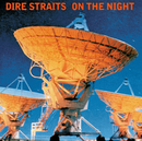On The Night (Remastered)/Dire Straits