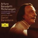 シューマン:ピアノ協奏曲|ドビュッシー:<映像>から/Arturo Benedetti Michelangeli, Orchestre de Paris, Daniel Barenboim