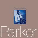 CHARLIE PARKER/CHARL/Charlie Parker