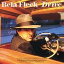 Drive/Béla Fleck