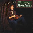 ALISON KRAUSS/I'VE G/Alison Krauss