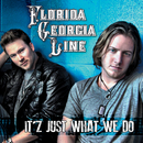 It'z Just What We Do (EP)/Florida Georgia Line