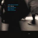 JOHN ABERCROMBIE/CAN/John Abercrombie, Mark Feldman, Joey Baron, Marc Johnson