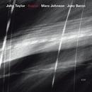Rosslyn/John Taylor, Marc Johnson, Joey Baron