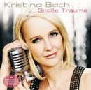 Grosse Träume/Kristina Bach